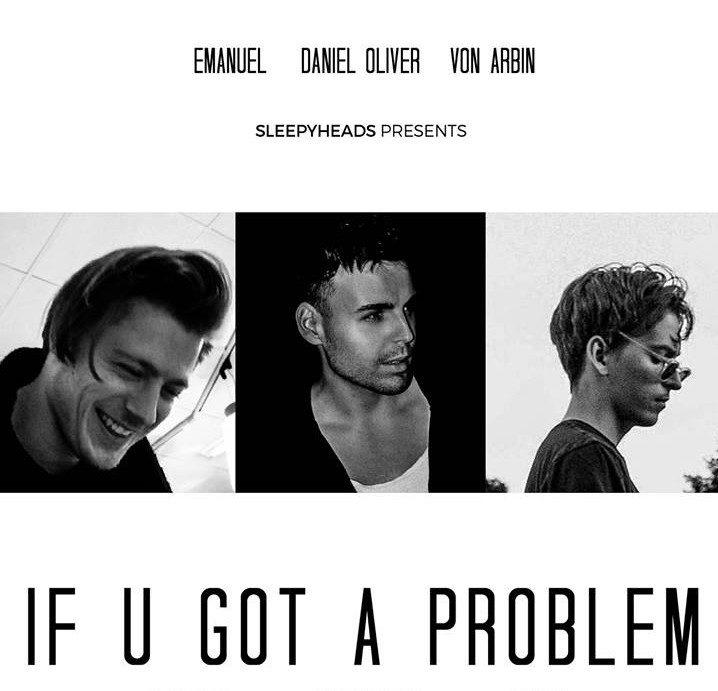 INTRODUCING: Sleepyheads – 'If U Got A Problem'