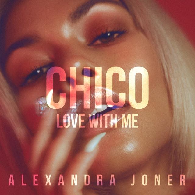 VIDEO: Alexandra Joner – 'Chico (Love With Me)'