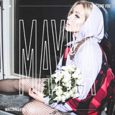 SONG: MAYKA – 'Watching You'