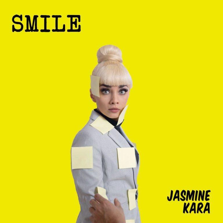 SONG: Jasmine Kara – 'Smile'