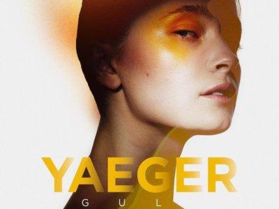 ALBUM: Yaeger – 'Gul' (EP)
