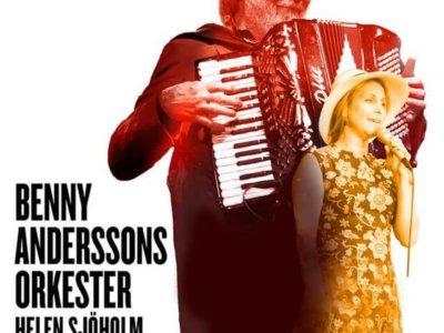 SONG: Benny Anderssons Orkester & Helen Sjöholm – 'Om Du Var Jag'
