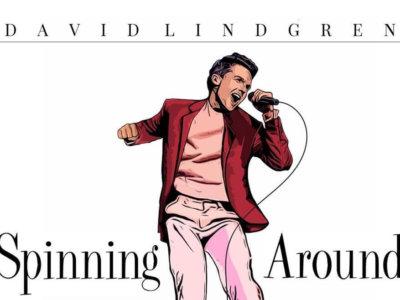 SONG: David Lindgren – 'Spinning Around'