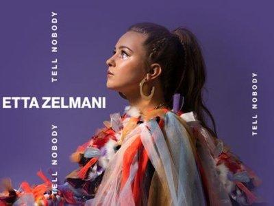 INTRODUCING: Etta Zelmani – 'Tell Nobody'