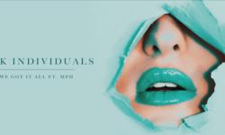 SONG: Sick Individuals feat. Molly Hammar – 'We Got It All'