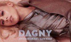 ALBUM: Dagny – 'Strangers / Lovers'